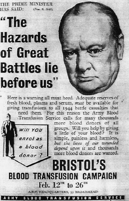 "A wartime donor recruitment poster from Bristol quotes Winston Churchill: ""The hazards of Great Battles lie before us""."