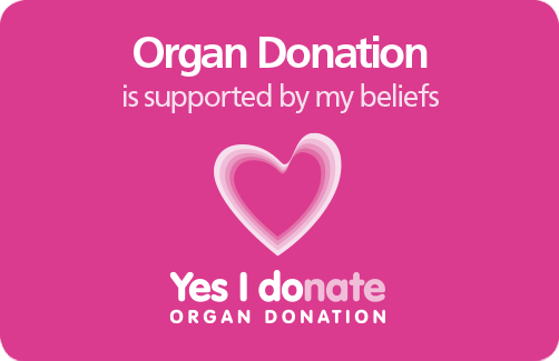 """NHS Organ Donor Card with """"Organ Donation is supported by my beliefs"""" message"""