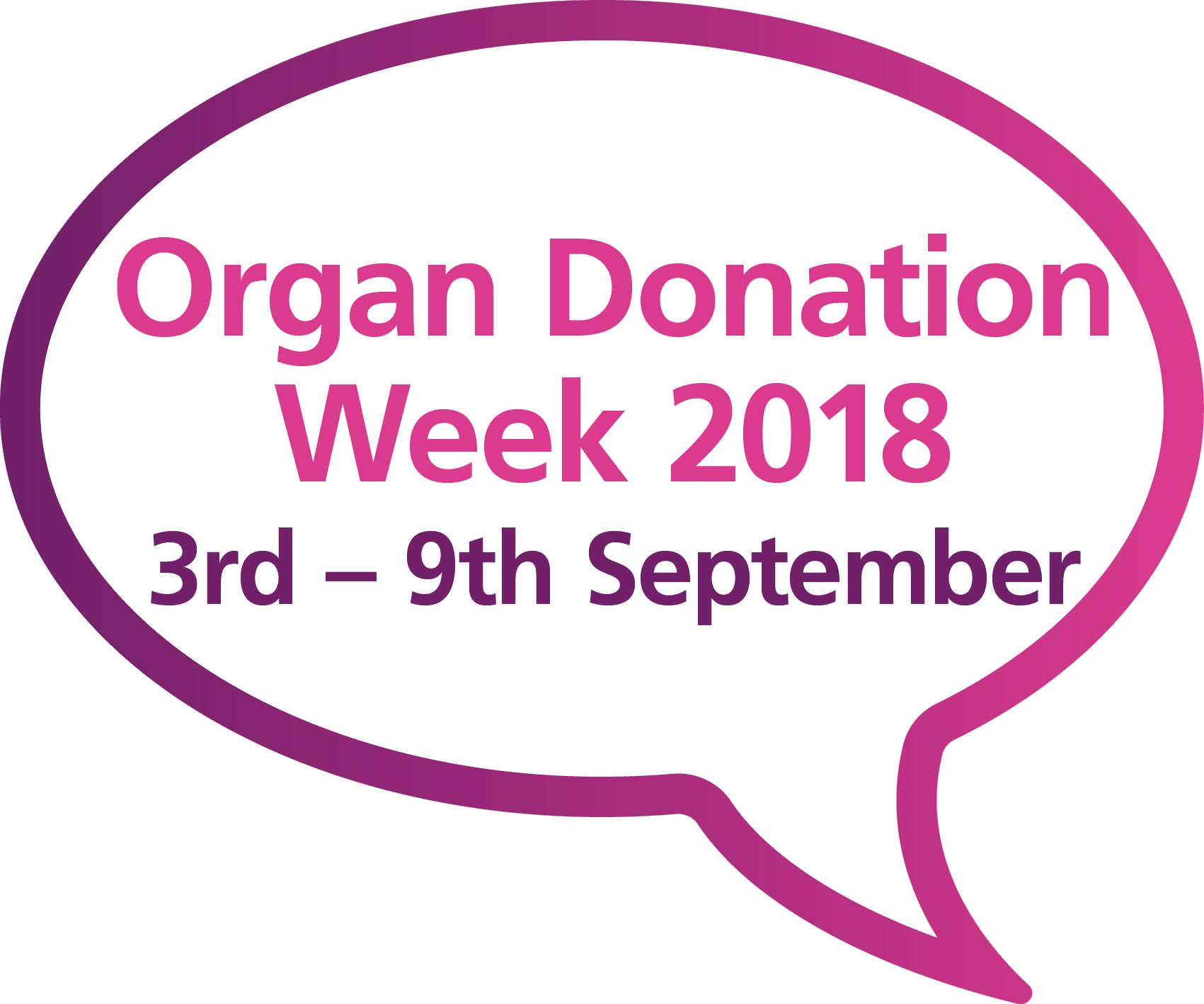 """""""Organ Donation Week 2018"""" speech bubble"""